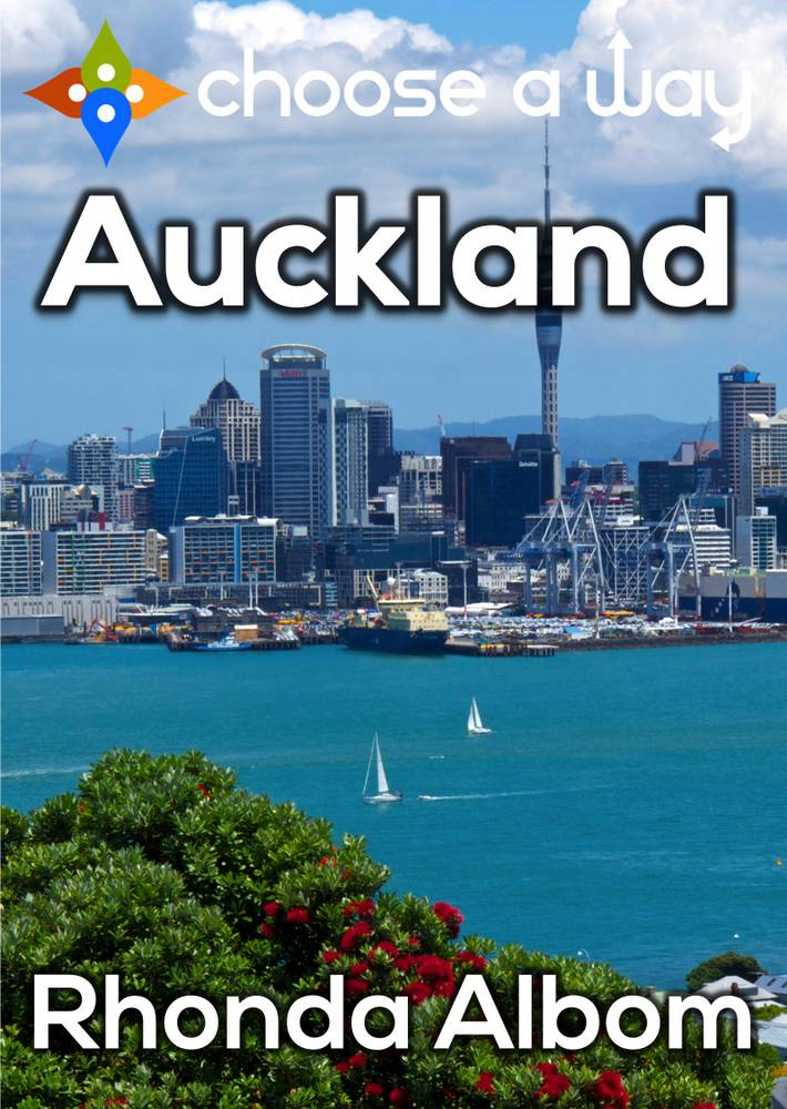 Cover of Choose A Way Auckland, an Interactive Travel Guide by Rhonda Albom